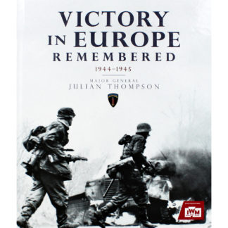 Product shot Victory In Europe Remembered: 1944-1945