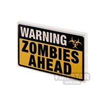 Product shot Printed Tile 2x3 Warning Zombies Ahead Sign